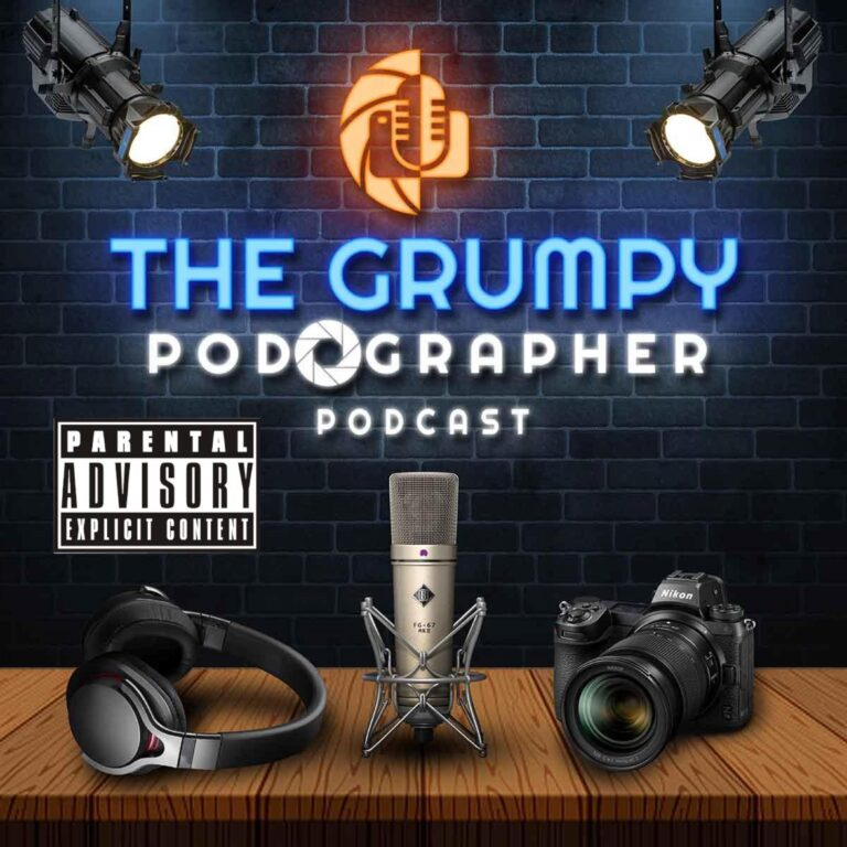 The Grumpy Podographer Podcast